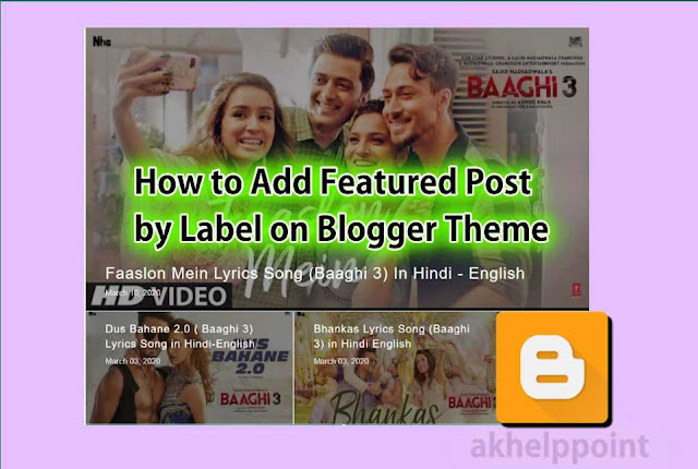 How to Add Featured Post by Label on Blogger in Hindi