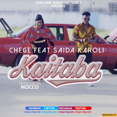 Download Mp3 | Chege ft Saida Karoli - Kaitaba
