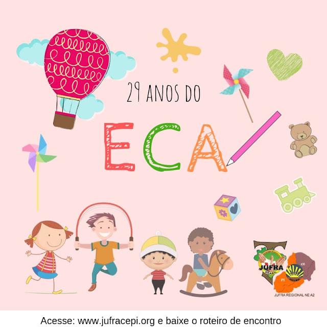 29 ANOS DO ECA (Estatuto da Criança e do Adolescente)