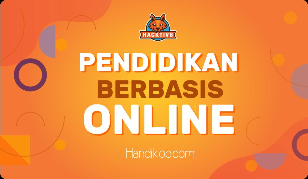HACKTIV8 Online Program - Inovasi Teknologi di Dunia Pendidikan Indonesia
