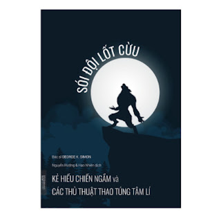 Sói đội lốt Cừu - Kẻ hiếu chiến ngầm và các thủ thuật thao túng tâm lí ebook PDF-EPUB-AWZ3-PRC-MOBI
