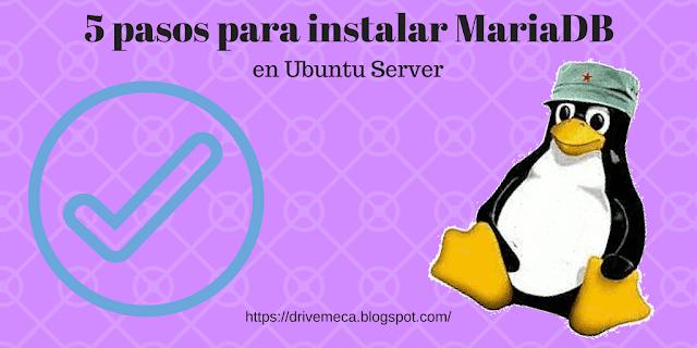 5 pasos para instalar MariaDB en Ubuntu Server