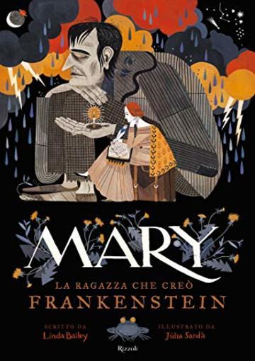 Mary La ragazza che creò Frankestein