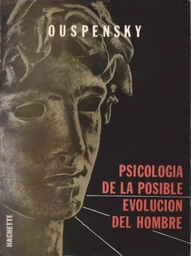 Psicología de la Posible Evolución del Hombre de P. D. Ouspensky (Libro y Audiolibro)
