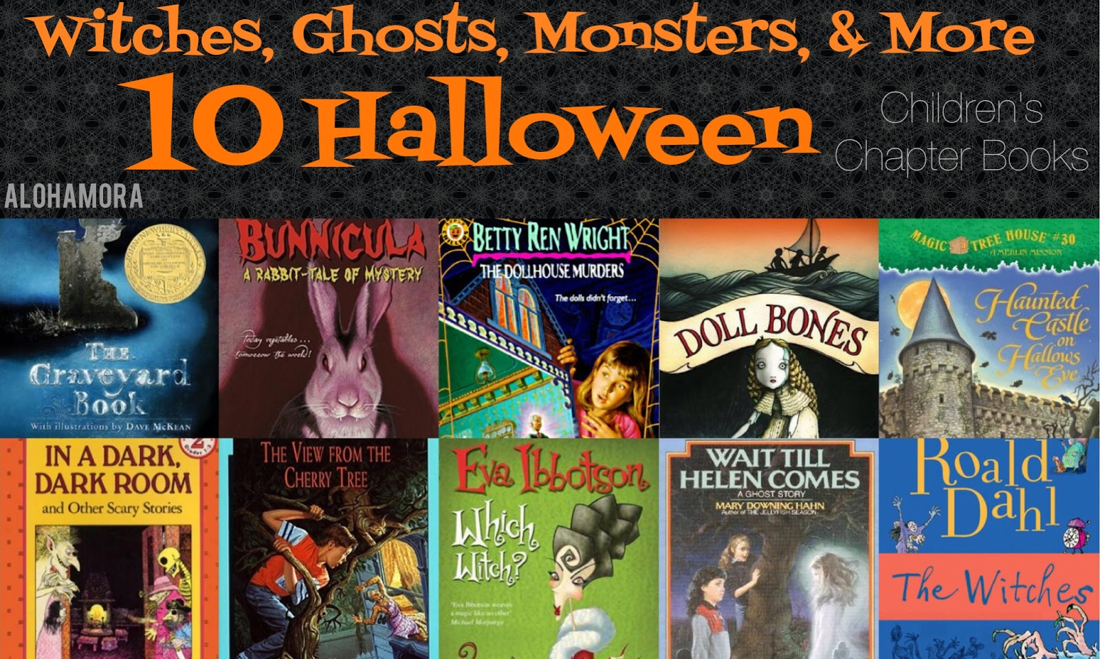 Alohamora Open A Book 10 Great Halloween Chapter Books