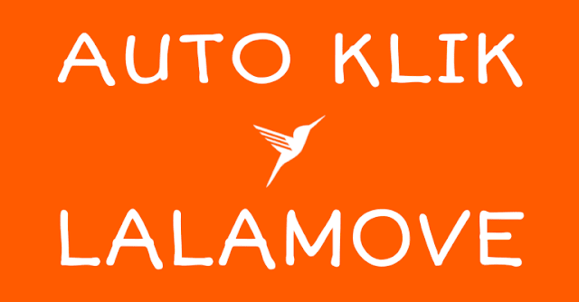 Autobid/Auto Klik Lalamove