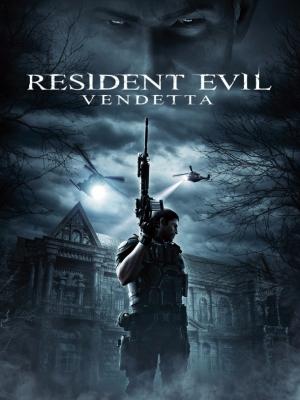 Vùng Đất Quỷ Dữ: Phục Thù - Resident Evil: Vendetta 2017