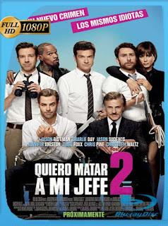 Quiero Matar a mi Jefe 2 (2014) HD [1080p] Latino [GoogleDrive] DizonHD