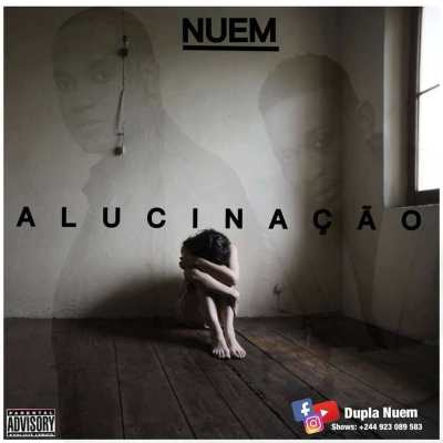 Dupla Nuem - Alucinação