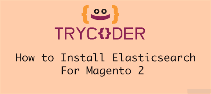 How to install Elasticsearch For Magento 2