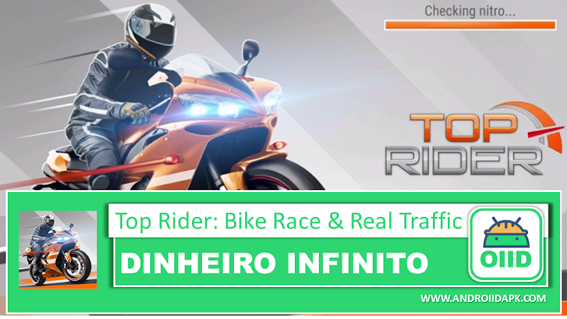 Top Rider: Bike Race & Real Traffic v1.00.1 – APK MOD HACK – Dinheiro Infinito