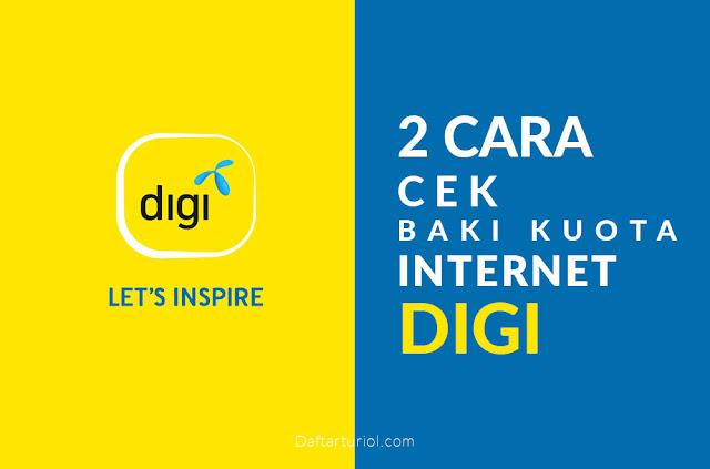 2 Cara Cek Baki Kuota Internet Digi