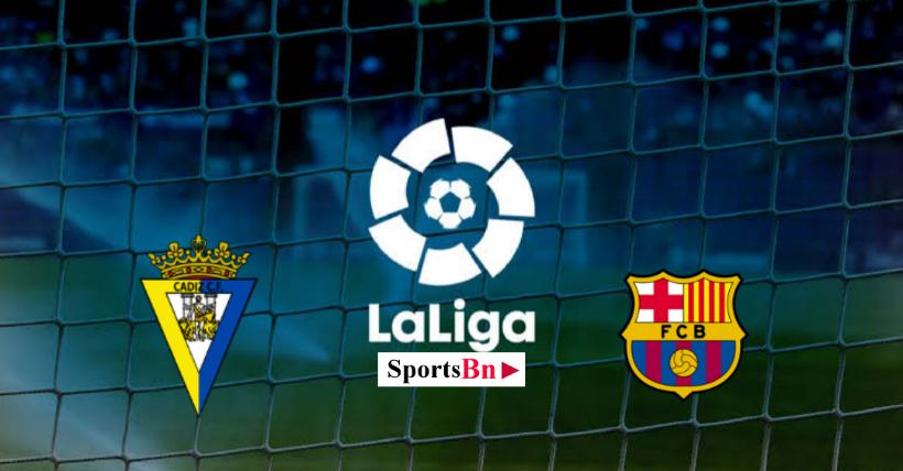 cadiz vs barcelona preview and prediction soccer