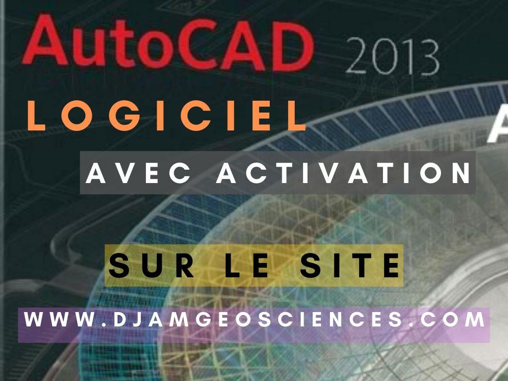 TELECHARGER LE LOGICIEL AUTODESK AUTOCAD 2013 COMPLET AVEC ACTIVATION