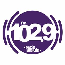 Ouvir agora Rádio 102,9 FM Rede Aleluia - Natal / RN