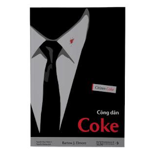 Công dân Coke - Bí mật về chuỗi cung ứng của Coca-Cola ebook PDF EPUB AWZ3 PRC MOBI