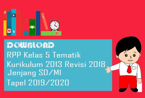 RPP K13 Kelas 5 SD K13 Semester 1 Revisi 2018 Tapel 2019/2020