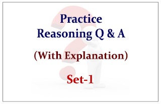 Practice Reasoning Questions (with explanation) for Upcoming Bank PO and Clerk Exams Set-1