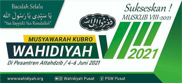 Musyawarah Kubro Wahidiyah VIII 2021