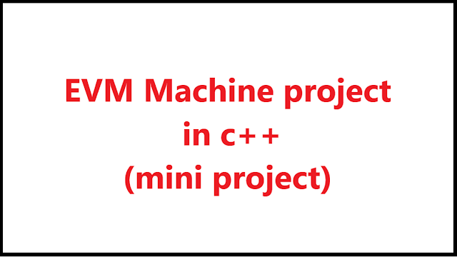 evm machine project in c++