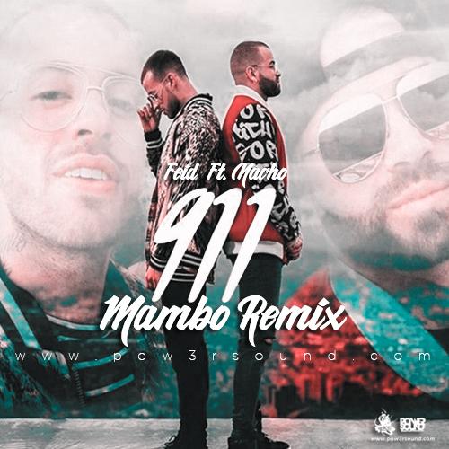 http://www.pow3rsound.com/2018/02/feid-ft-nacho-911-mambo-remix.html