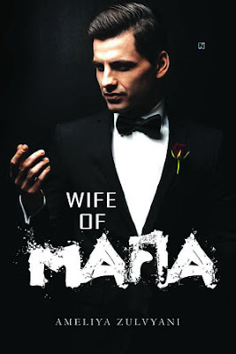 Wife Of Mafia by Ameliya Zulvyani Pdf