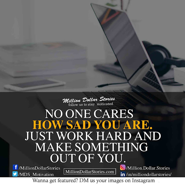no one cares quotes ( Motivational Morning Quotes Image )
