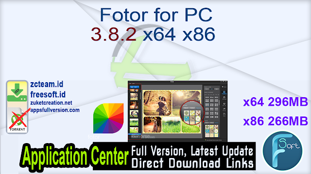 Fotor for PC 3.8.2 x64 x86