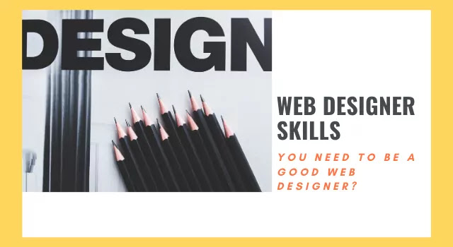 What's are the Skills You Need to be a Good Web Designer?