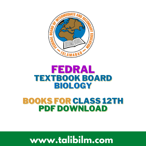 Federal Board [FBISE] Biology Book for Class 12th