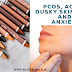 Acne, PCOS, Dusky Skin Tone And Anxiety