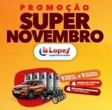 Cadastrar Promoção Lopes Super Novembro 2018 - Carro, Motos e Geladeiras