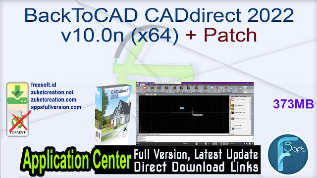 BackToCAD CADdirect 2022 v10.0n (x64) + Patch