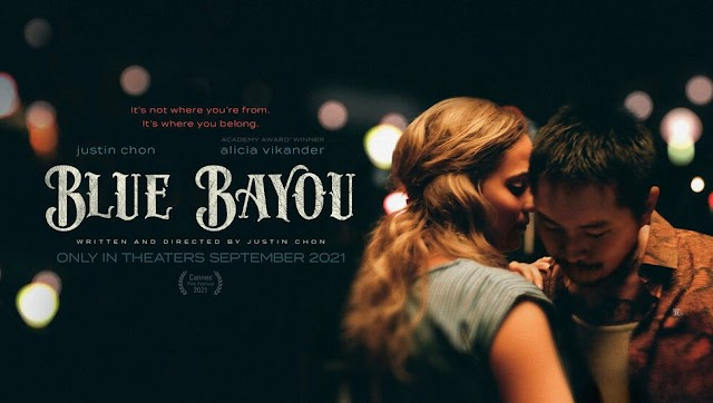 Blue Bayou (Trailer Film 2021)