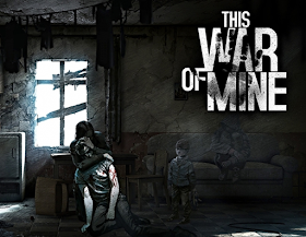😗😗THIS WAR OF MINE  ANDROID FULL MOD APK😗😗