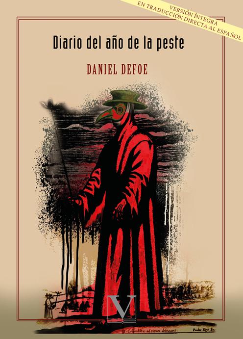 El Diario del Año de la Peste, de Daniel Defoe, una crónica con 300 años que parece escrita ayer