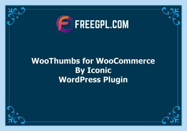 WooThumbs for WooCommerce Free Download