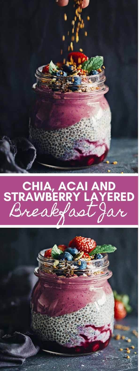 Chia, Acai and Strawberry Layered Breakfast Jar #healthy #antioxidant