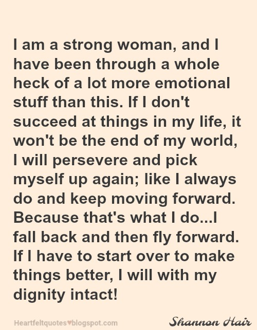 I am a strong woman. | Heartfelt Love And Life Quotes