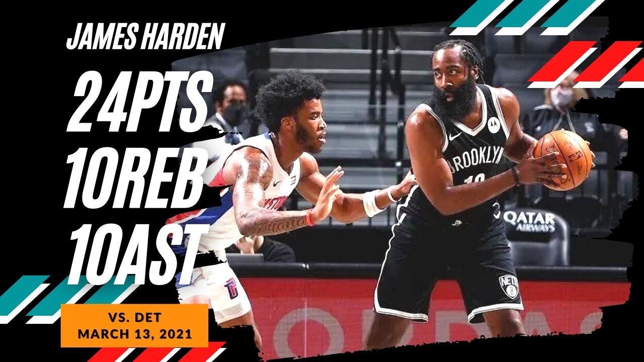 James Harden 24pts 10reb 10ast vs DET | March 13, 2021 | 2020-21 NBA Season