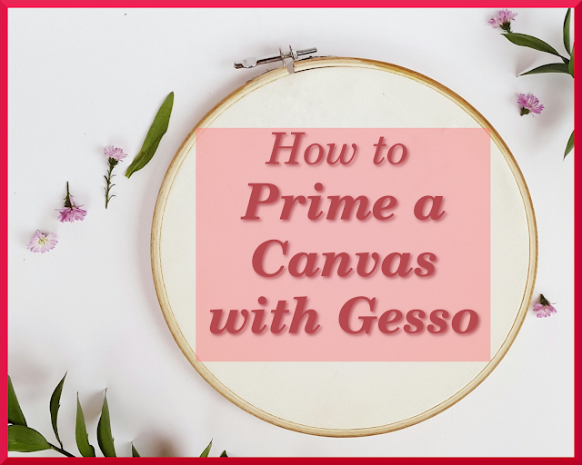 Learn how to Prime a canvas with Gesso. When to buy ready gessoed canvas, pre gessoed canvas. How to apply acrylic gessso primer on canvas