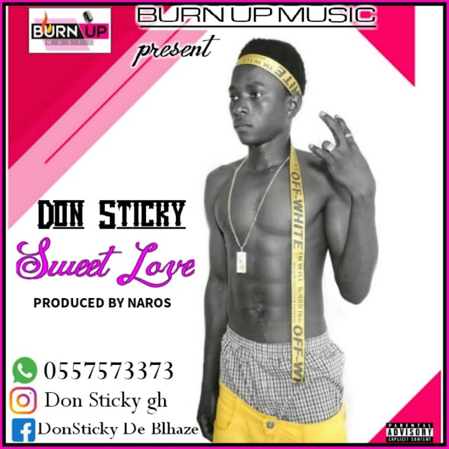 Don Sticky -Sweet Love(Prod.By Naros)