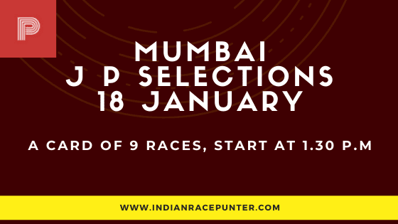 Mumbai 1st Jackpot Selections 18 January, Jackpot Selections by indianracepunter,