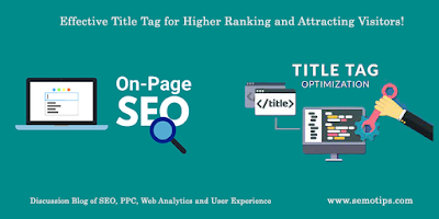 Title Tag for SEO Ranking and Attracting Visitors