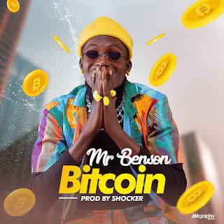 DOWNLOAD : Mr Benson -- Bitcoin