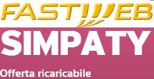 Tariffa ricaricabile senza fisso mensile Fastweb Simpaty: condizioni e costi