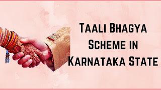 Taali Bhagya Scheme in Karnataka State