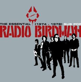 Radio Birdman's The Essential Radio Birdman