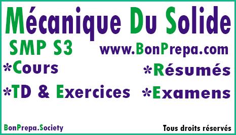 Mécanique Du Solide SMP S3 _ Cours _ TD Et Exercices _ Résumés _ Examens