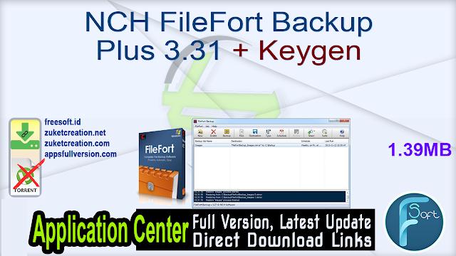 NCH FileFort Backup Plus 3.31 + Keygen